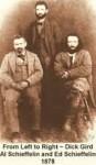 (Rt to Lt) Richard (Dick) Gird; Al Schieffelin; Ed Schieffelin,
